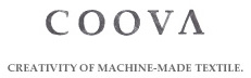 COOVA / コーバ - Creativity of machine-made textile.